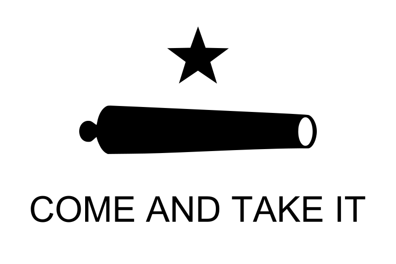 800px-Texas_Flag_Come_and_Take_It_svg.png
